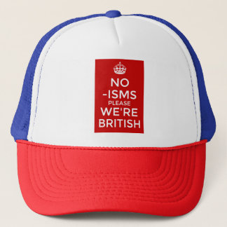 No 'isms Please We're British Trucker Hat