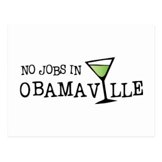 No Jobs In Obamaville Postcard