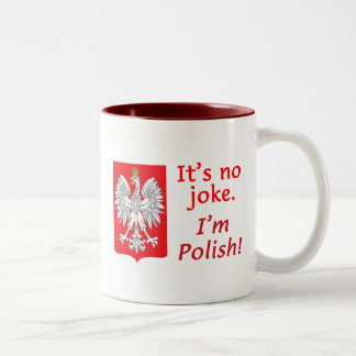 No Joke I'm Polish Two-Tone Mug
