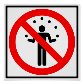 No Juggling Highway Sign