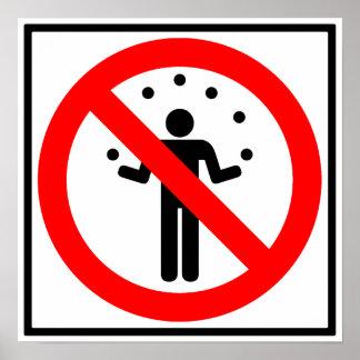 No Juggling Highway Sign Poster
