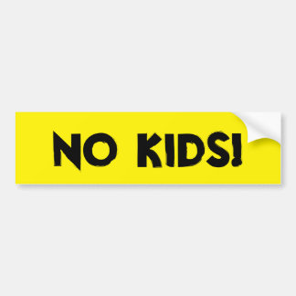 No Kids Car Bumper Sticker