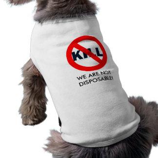 No-Kill Sleeveless Dog Shirt