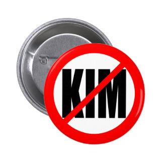 """NO KIM"" 6 CM ROUND BADGE"