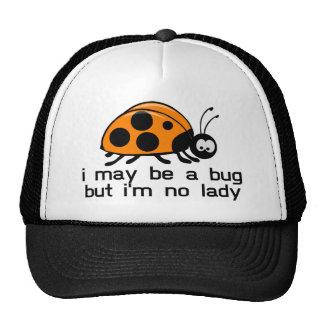 No Lady Bug Trucker Hat