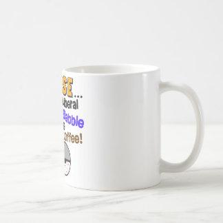 No Liberal Psycho-Babble! Mug