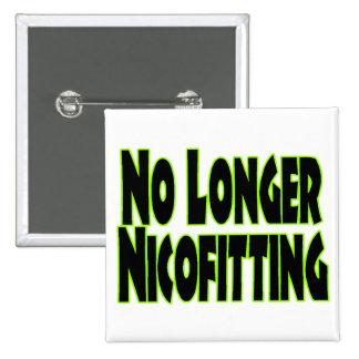No Longer Nicofitting 15 Cm Square Badge