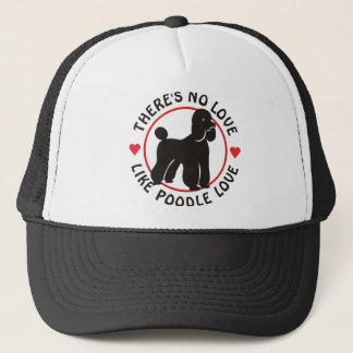 No Love Like Poodle Love-Black Trucker Hat