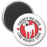 No Love Like Puggle Love Fridge Magnet