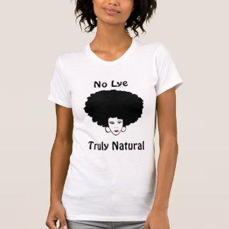 No Lye Truly Natural No Preservatives Added T-Shirt