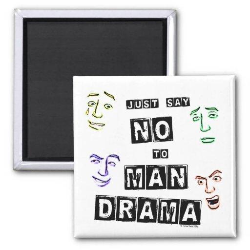 No Man Drama Square Magnet