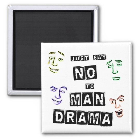 No Man Drama Square Magnet