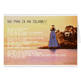 No Man is an Island, by John Dunne. Greeting Card