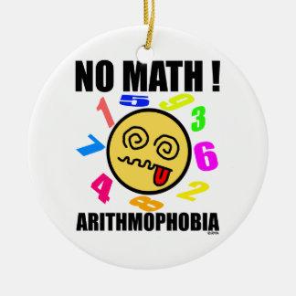 No math ! Arithmophobia Christmas Ornament