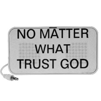 NO MATTER WHAT TRUST GOD DOODLE SPEAKER