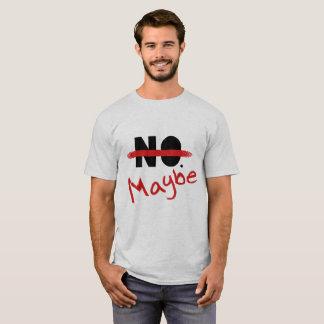 No!... Maybe T-Shirt