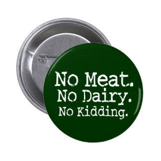 No Meat Vegan Message Swag 6 Cm Round Badge