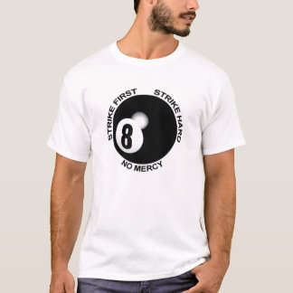 No Mercy 8 Ball T-Shirt