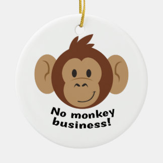 No Monkey Business Christmas Ornament