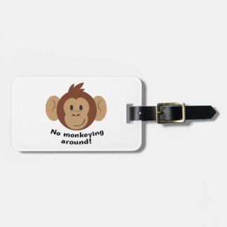 No Monkeying Around Bag Tag