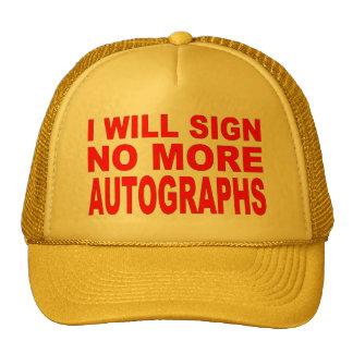 No More Autographs Hat