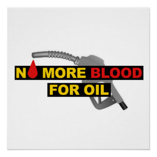 No More Blood for Oil