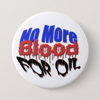 No More Blood For Oil 7.5 Cm Round Badge