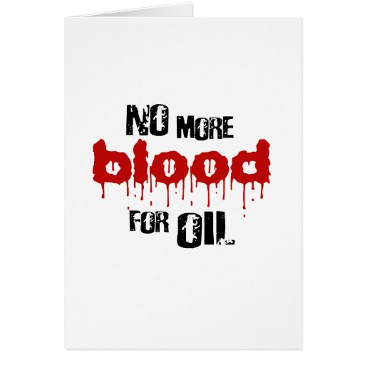 No more blood for oil card