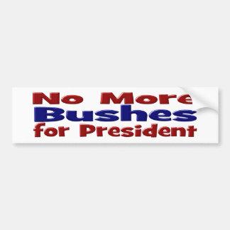 No More Bushes for President Bumper Sticker
