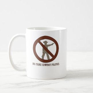 No more Cowboy Politics Basic White Mug