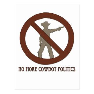 No more Cowboy Politics Postcard