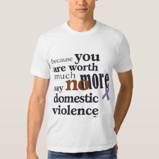 No More Domestic Violence T Shirt