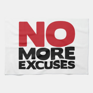 No More Excuses Towel