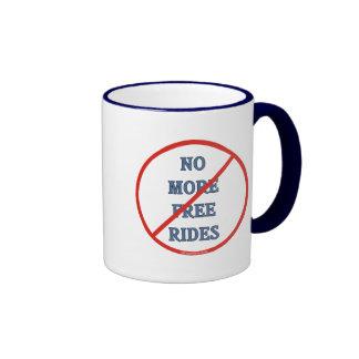 No More Free Rides Ringer Coffee Mug