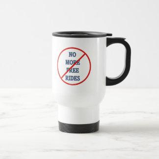 No More Free Rides Stainless Steel Travel Mug