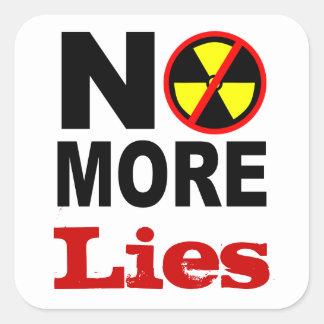No More Lies Custom Anti-Nuclear Protest Slogan Square Sticker