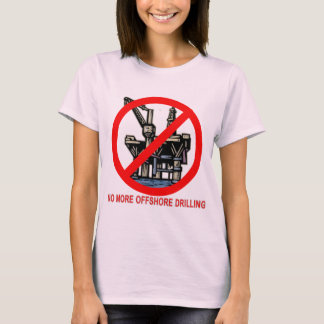 No More Offshore Drilling Tshirts and Buttons