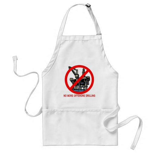 No More Offshore Drilling Tshirts and Buttons Aprons