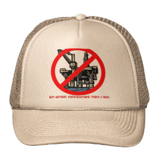 No More Offshore Drilling Tshirts and Buttons Trucker Hat