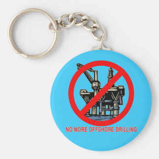 No More Offshore Drilling Tshirts and Buttons Key Chain