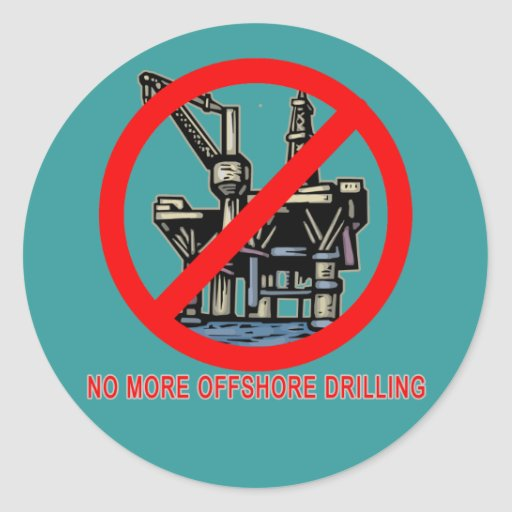 No More Offshore Drilling Tshirts and Buttons Round Stickers