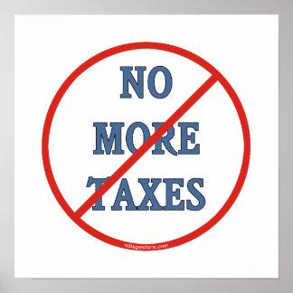 No More Taxes Poster