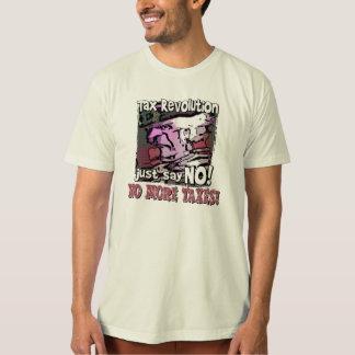 no more taxes! shirt