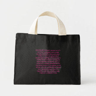 No More Ugly Mini Tote Bag