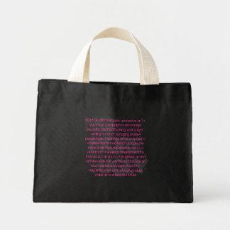 No More Ugly Mini Tote Bag