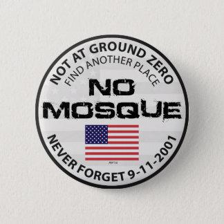No Mosque At Ground Zero 6 Cm Round Badge