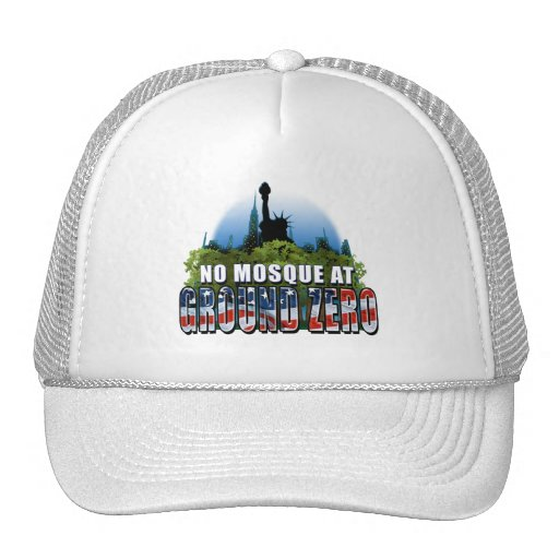 No Mosque At Ground Zero (Liberty) Trucker Hats