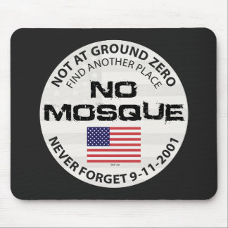 No Mosque At Ground Zero Mouse Pad