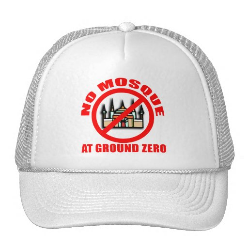 NO MOSQUE at Ground Zero Tshirts, Buttons Mesh Hat