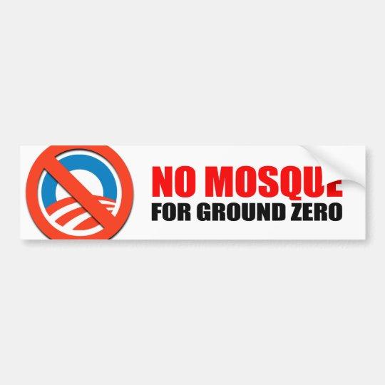 NO MOSQUE FOR GROUND ZERO BUMPER STICKER